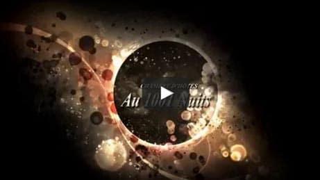 Au 1001 Nuits: Nouvelle Vidéo de présentation